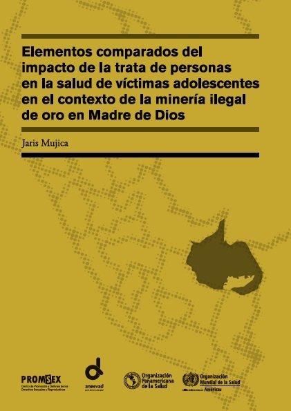 (Descarga PDF) Publican libro sobre trata de personas en zonas mineras de Madre de Dios