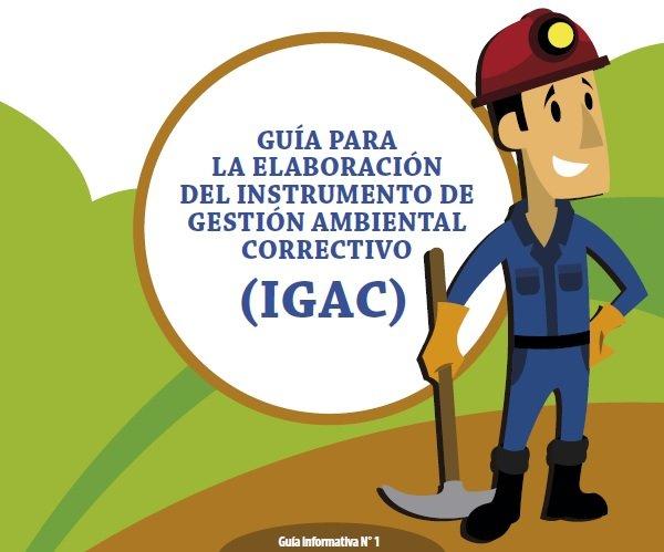 Guía para la elaboración del Instrumento de Gestión Ambiental Correctivo