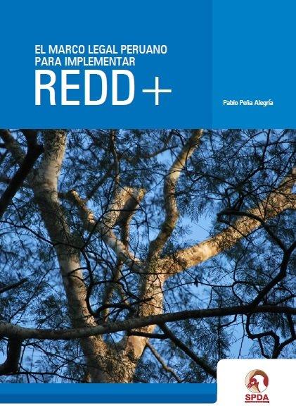 El marco legal peruano para implementar REDD+