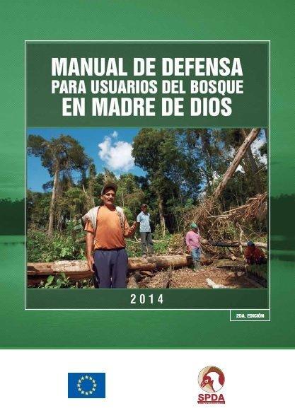 Manual de defensa para usuarios del bosque en MDD (2da edición) - SPDA