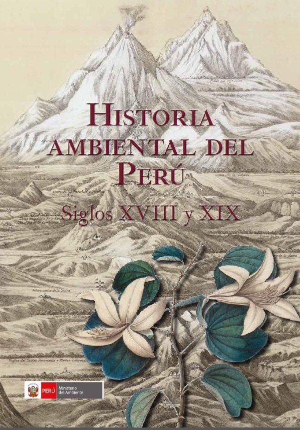 Historia Ambiental del Perú - Minam