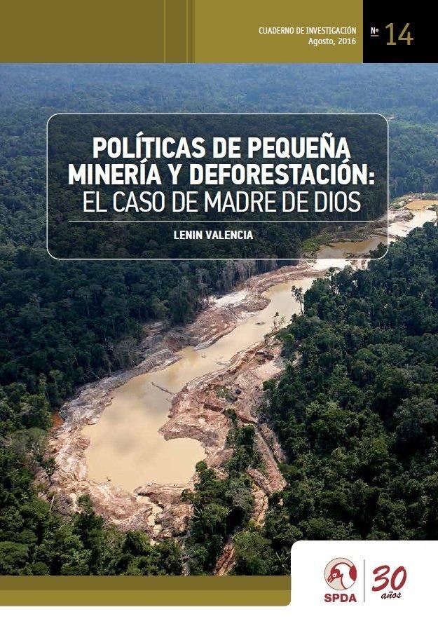 politicas-de-pequena-mineria-y-deforestacion
